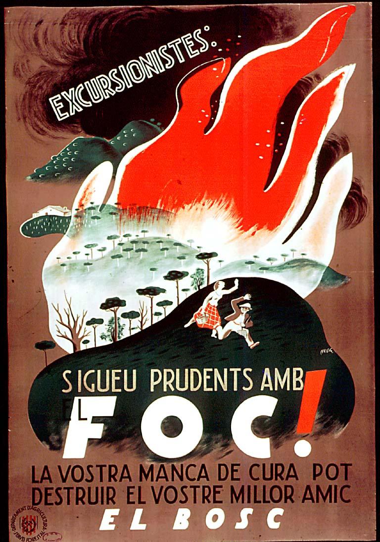 193x - Excursionistes sigueu prudents amb el foc! : la vostra manca de cura pot destruir el vostre millor amic, el bosc